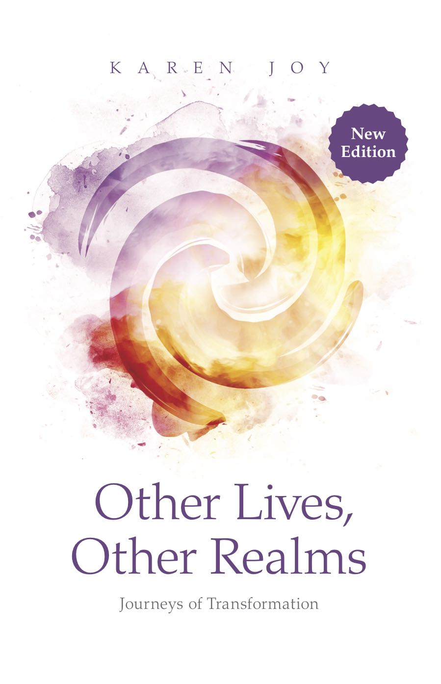 Other Lives, Other Realms: Journeys of Transformation